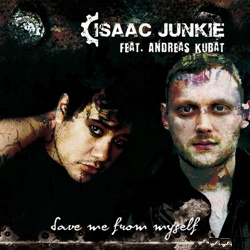 Isaac Junkie Feat. Andreas Kubat ‎– Save Me From Myself
