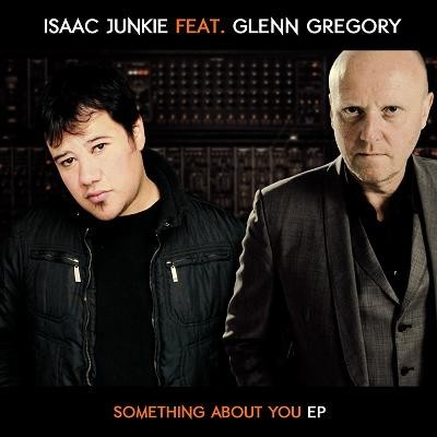 Isaac Junkie Feat. Glenn Gregory ‎– Something About You
